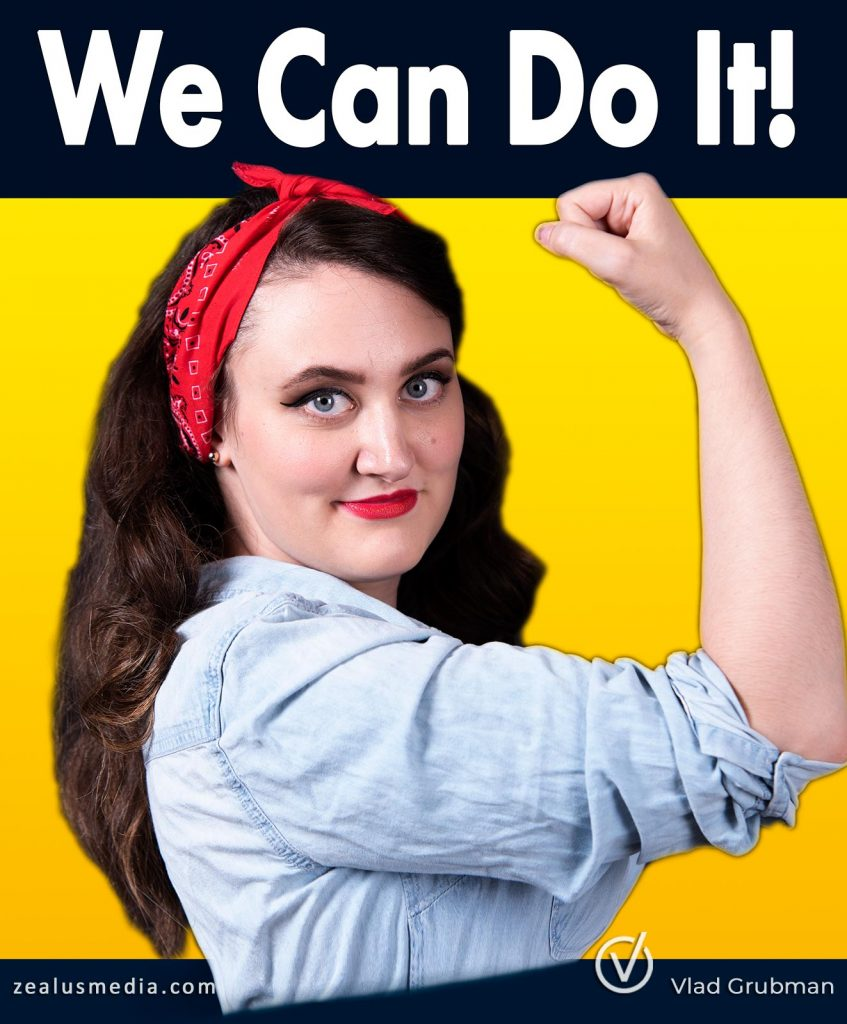 """We can do it"" poster - by Vlad Grubman / Zealusmedia.com"